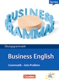 lex:tra Übungsgrammatik Business English, Grammatik - kein Problem