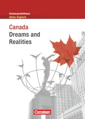 Canada: Dreams and Realities