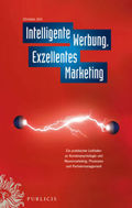 Intelligente Werbung, Exzellentes Marketing