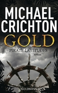 Michael Crichton - Gold