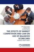 THE EFFECTS OF MARKET COMPETITION AND CAM ON USE OF BALANCED SCORECARD