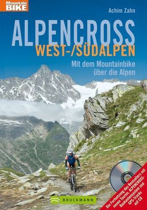Alpencross West-/Südalpen, m. CD-ROM