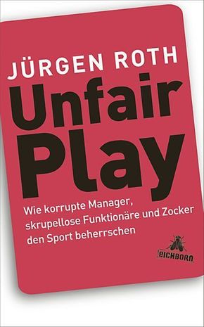Roth, Unfair Play