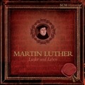 Martin Luther - Lieder & Leben, 4 Audio-CDs