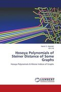 Hosoya Polynomials of Steiner Distance of Some Graphs