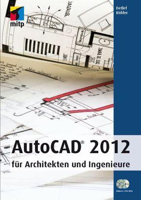 autocad 2012 f r architekten und ingenieure. Black Bedroom Furniture Sets. Home Design Ideas
