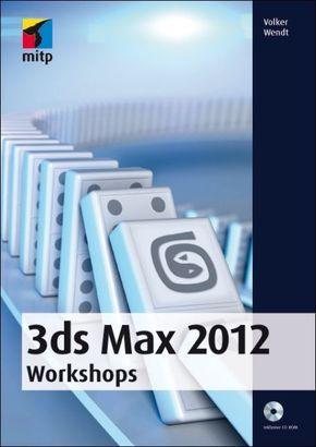 3ds max 2012 workshops schritt f r schritt zur realistischen animation. Black Bedroom Furniture Sets. Home Design Ideas