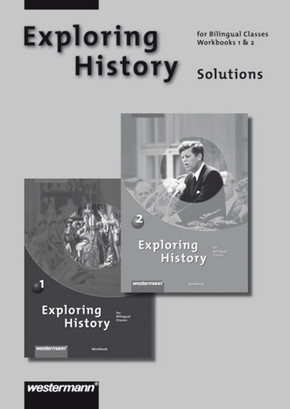 Exploring History: Solutions Workbook; Bd.1+2