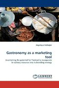 Gastronomy as a marketing tool