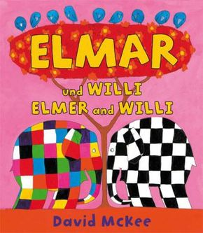 Elmar und Willi, Deutsch-Englisch - Elmer and Willi
