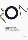 Reconsidering Roma - Aspects of Roma and Sinti-Life in Contemporary Art