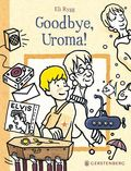 Goodbye, Uroma!