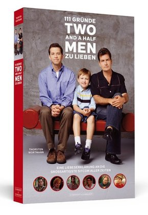 111 Gründe, 'Two And A Half Men' zu lieben