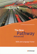The New Pathway Advanced: Skills and Language Trainer, m. CD-ROM
