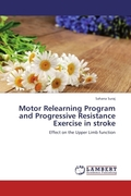 Motor Relearning Program and Progressive Resistance Exercise in stroke