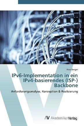 IPv6-Implementation in ein IPv4-basierendes (ISP-) Backbone
