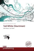 Ted White (Stuntman)