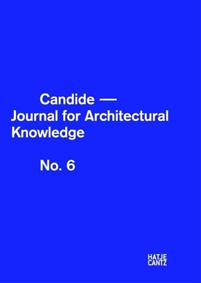 Candide. Journal for Architectural Knowledge - No.6