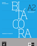 Bitácora: Arbeitsbuch A2, m. Audio-CD