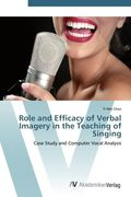 Role and Efficacy of Verbal Imagery in the Teaching of Singing