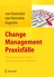 Change Management Praxisfälle