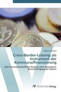 Cross-Border-Leasing als Instrument der Kommunalfinanzierung