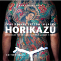Traditional Tattoo in Japan, Horikazu