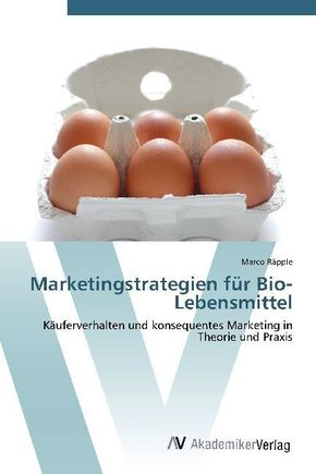 Marketingstrategien für Bio-Lebensmittel