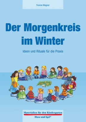 Der Morgenkreis im Winter