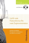 Lyrik vom Naturalismus bis Expressionismus, m. Audio-CD