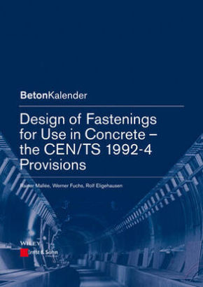 Design of Fastenings for Use in Concrete - the CEN/TS 1992-4 Provisions