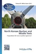 North Korean Nuclear and Missile Tests