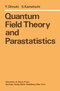 Quantum Field Theory and Parastatistics