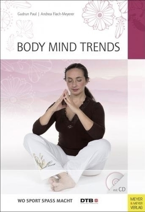 Body Mind Trends, m. Audio-CD
