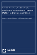 Conflicts of Jurisdiction in Criminal Matters in the European Union - Vol.I