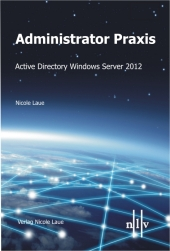 Administrator Praxis - Active Directory Windows Server 2012