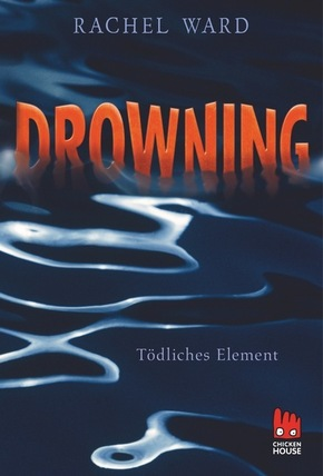Drowning - Tödliches Element