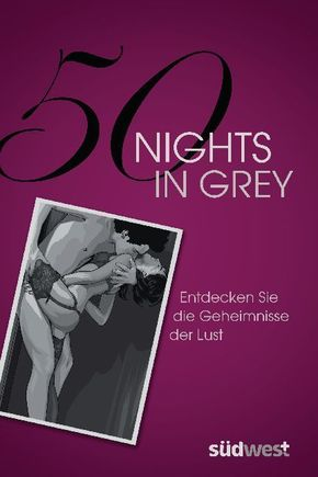 50 Nights in Grey