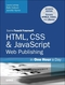 HTML5 and CSS3 Web Publishing in One Hour a Day