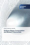 Gröbner Bases Computation and Mutant Polynomials