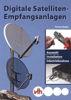 Digitale Satelliten-Empfangsanlagen