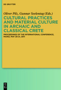 Cultural Practices and Material Culture in Archaic and Classical Crete