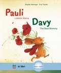 Pauli - Liebste Mama; Deutsch-Englisch - Davy - The Best Mommy