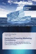 Using And Preparing Marketing Consultancy