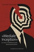 """Mediale Inception"""