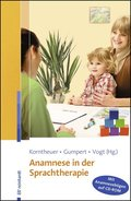 Anamnese in der Sprachtherapie, m. CD-ROM
