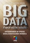 Big Data - Fluch oder Segen?
