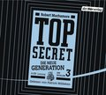 Top Secret, Die neue Generation, Die Rivalen, 4 Audio-CDs