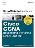 Cisco CCNA Routing und Switching ICND2 200-101, m. CD-ROM