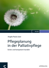 Pflegeplanung in der Palliativpflege